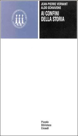 Copertina del libro Ai confini della storia di Aldo Schiavone, Jean-Pierre Vernant