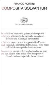 Copertina del libro Composita solvantur di Franco Fortini