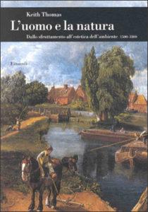 Copertina del libro L'uomo e la natura di Keith Thomas