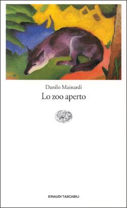 Copertina del libro Lo zoo aperto di Danilo Mainardi