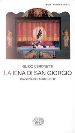 Copertina del libro La iena di San Giorgio di Guido Ceronetti