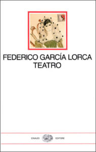 Copertina del libro Teatro di Federico García Lorca