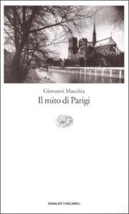 Copertina del libro Il mito di Parigi di Giovanni Macchia