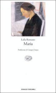 Copertina del libro Maria di Lalla Romano