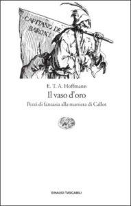 Copertina del libro Il vaso d'oro di Ernst T. A. Hoffmann