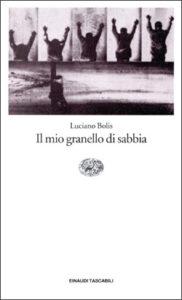 Copertina del libro Il mio granello di sabbia di Luciano Bolis