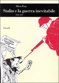 Copertina del libro Stalin e la guerra inevitabile. (1936-1941) di Silvio Pons