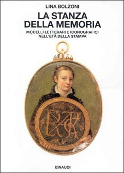 Copertina del libro La stanza della memoria di Lina Bolzoni