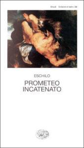 Copertina del libro Prometeo incatenato di Eschilo