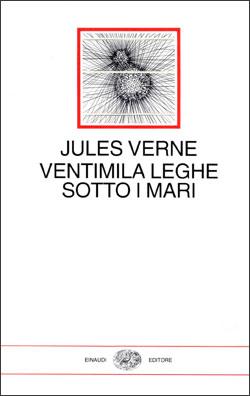 Copertina del libro Ventimila leghe sotto i mari di Jules Verne