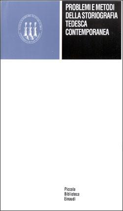 Copertina del libro Problemi e metodi della storiografia tedesca contemporanea di VV.