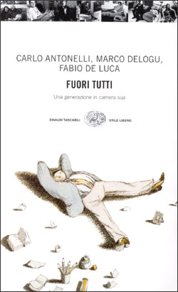 Copertina del libro Fuori tutti di Carlo Antonelli, Marco Delogu, Fabio De Luca