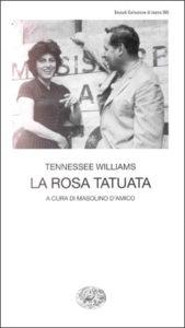 Copertina del libro La rosa tatuata di Tennessee Williams