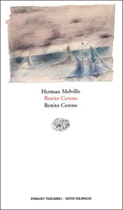 Copertina del libro Benito Cereno. Benito Cereno di Herman Melville