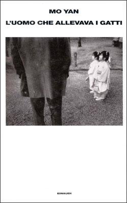 Copertina del libro L'uomo che allevava i gatti e altri racconti di Mo Yan