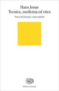 Copertina del libro Tecnica, medicina ed etica di Hans Jonas