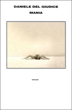Copertina del libro Mania di Daniele Del Giudice