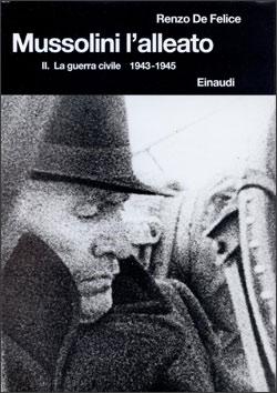 Copertina del libro Mussolini l'alleato II di Renzo De Felice