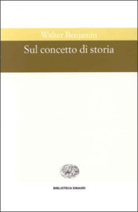 Copertina del libro Sul concetto di storia di Walter Benjamin