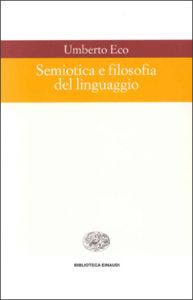 Copertina del libro Semiotica e filosofia del linguaggio di Umberto Eco