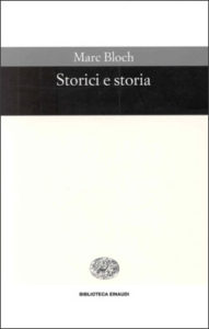 Copertina del libro Storici e storia di Marc Bloch