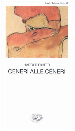 Copertina del libro Ceneri alle ceneri di Harold Pinter