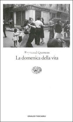 Copertina del libro La domenica della vita di Raymond Queneau