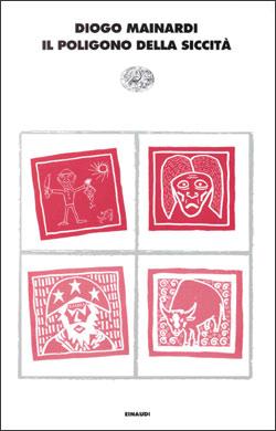 Copertina del libro Il poligono della siccità di Diogo Mainardi