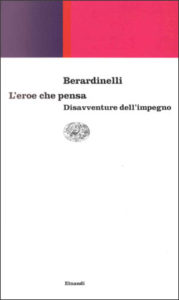 Copertina del libro L'eroe che pensa di Alfonso Berardinelli