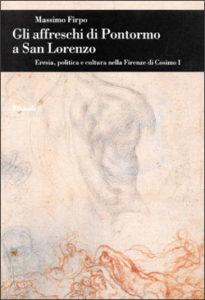 Copertina del libro Gli affreschi di Pontormo a San Lorenzo di Massimo Firpo