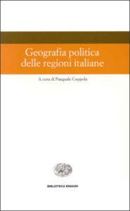 Copertina del libro Geografia politica delle regioni italiane di VV.
