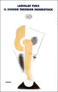 Copertina del libro Il signor Theodor Mundstock di Ladislav Fuks