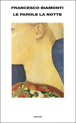 Copertina del libro Le parole la notte di Francesco Biamonti