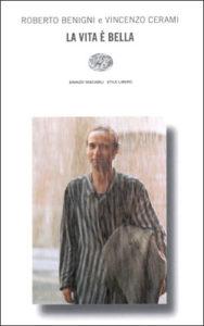 Copertina del libro La vita è bella di Roberto Benigni, Vincenzo Cerami