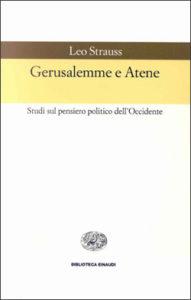 Copertina del libro Gerusalemme e Atene di Leo Strauss