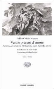 Copertina del libro Versi e precetti d'amore (Amores, Ars amatoria, Medicamina faciei, Remedia amoris) di Publio Ovidio Nasone
