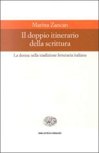 Copertina del libro Il doppio itinerario della scrittura di Marina Zancan