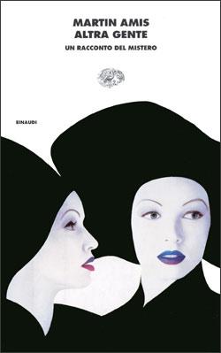 Copertina del libro Altra gente di Martin Amis