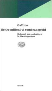 Copertina del libro Se tre milioni vi sembran pochi di Luciano Gallino
