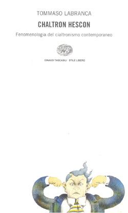 Copertina del libro Chaltron Hescon di Tommaso Labranca