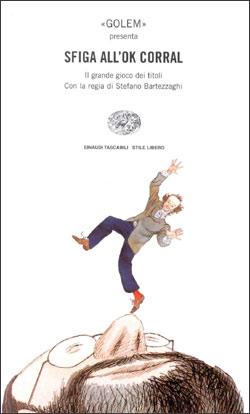Copertina del libro Sfiga all'OK Corral di Stefano Bartezzaghi