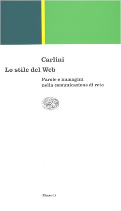 Copertina del libro Lo stile del Web di Franco Carlini