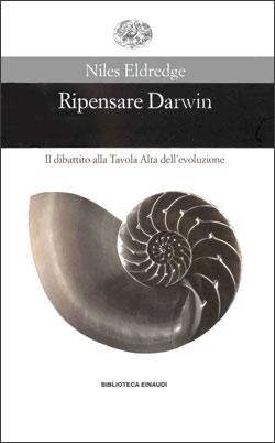 Copertina del libro Ripensare Darwin di Niles Eldredge