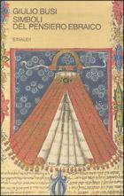 Copertina del libro Simboli del pensiero ebraico di Giulio Busi
