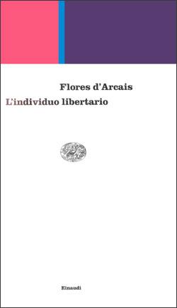 Copertina del libro L'individuo libertario di Paolo Flores d'Arcais