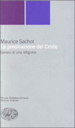 Copertina del libro La predicazione del Cristo di Maurice Sachot