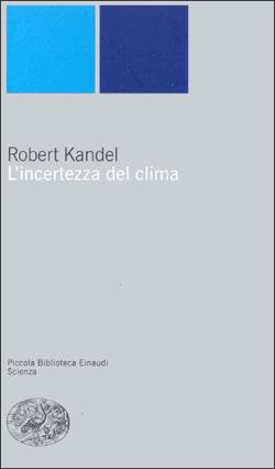Copertina del libro L'incertezza del clima di Robert Kandel