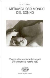 Copertina del libro Il meraviglioso mondo del sonno di Peretz Lavie
