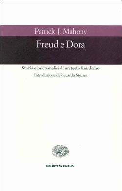 Copertina del libro Freud e Dora di Patrick J. Mahony
