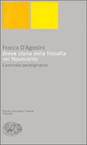 Copertina del libro Breve storia della filosofia nel Novecento di Franca D'Agostini